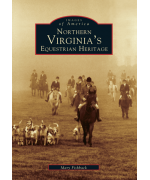 NEW - Images of America - Northern Virginia's Equestrian Heritage Paperback Book