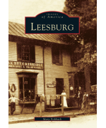 NEW - Images of America - Leesburg Virginia Paperback Book