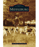 NEW - Images of America - Middleburg Virginia Paperback Book