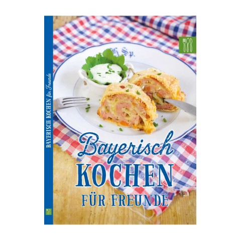 Bavarian Cooking for Friends - TEMPORARILY OUT OF STOCK