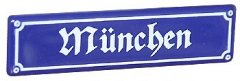 TEMPORARILY OUT OF STOCK - Muenchen - Munich Decorative Enamel Sign